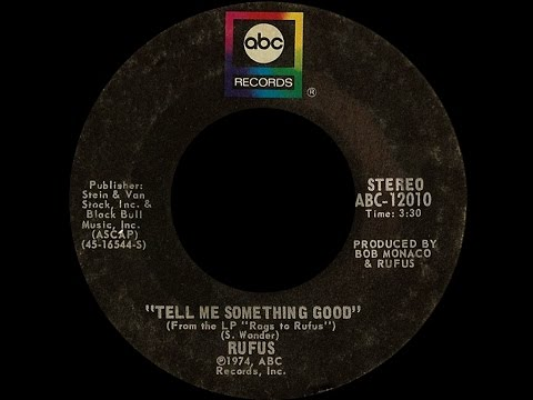 Rufus ~ Tell Me Something Good 1974 Funky Purrfection Version