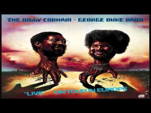 The Billy Cobham & George Duke Band (Live) - Do What Cha Wanna (1976)