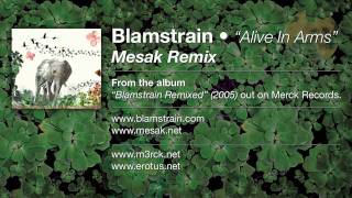 Play Alive In Arms (Remix Of Blamstrain)