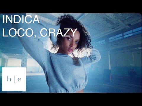 INDICA - Loco, Crazy