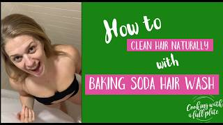How to Clean Hair Naturally with Baking Soda Hair Wash