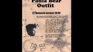 Padla Bear Outfit - 22.02.2010 @ Zoccolo, Петербург