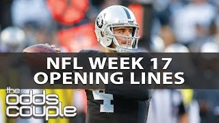 NFL Week 17 I Opening Lines with The Odds Couple