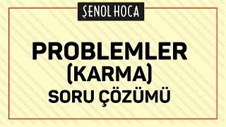 Problemler Karma Soru çözümü Şenol Hoca Matematik