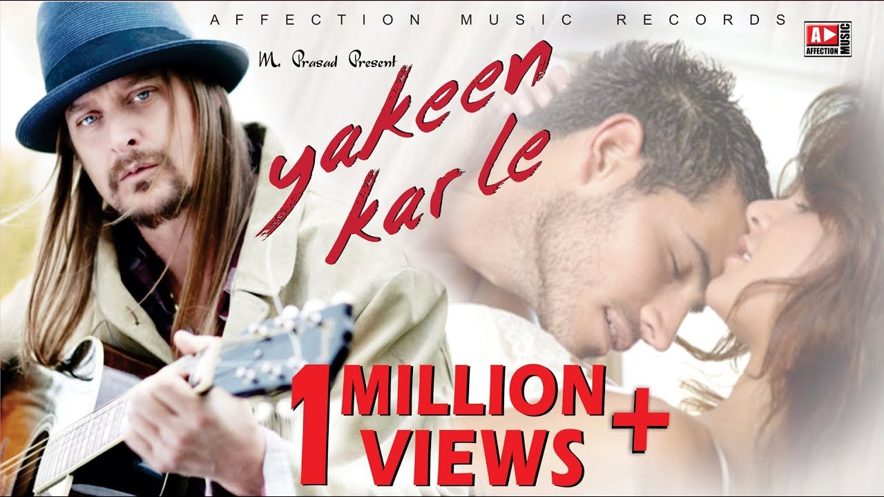 YAKEEN KAR LE | SOULFUL LOVE SONG | LATEST HINDI BOLLYWOOD SONG 2017 #AFFECTION MUSIC RECORDS #1