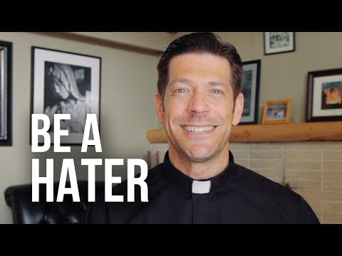 Be a Hater