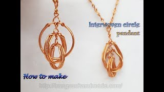 Interwoven circle pendant   How to make handmade jewelry from copper wire 510