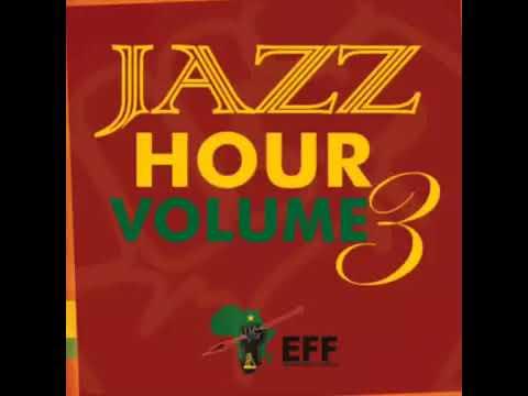 Download Sizo Zabalaza   EFF Jazz Hour Vol  3