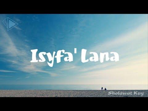 Versi TERBARU!! Lirik Isyfa' Lana