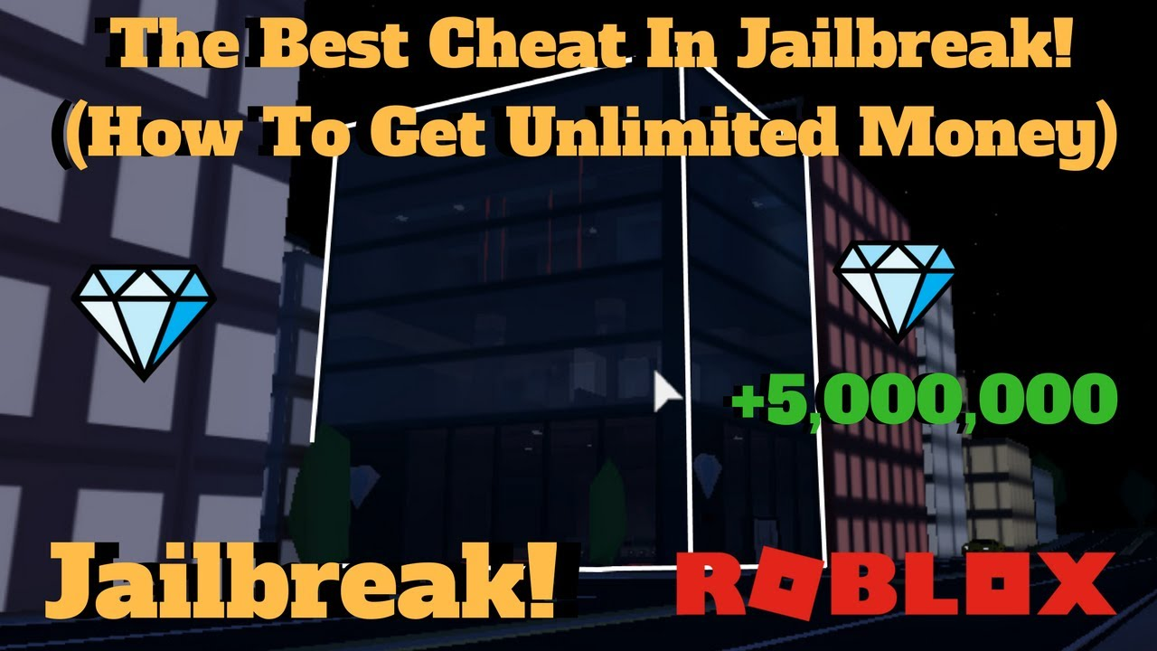 how to get free money on jailbreak on roblox