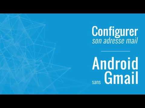 Configurer Une Adresse Mail Sur Android Sans Gmail