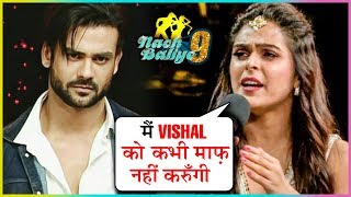 Madhurima Tuli Not Ready To FORGIVE Vishal Aditya SIngh After Their Physical FIGHT   Nach Baliye 9