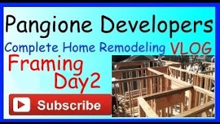 Home Remodeling Vlog - Framing Day 2