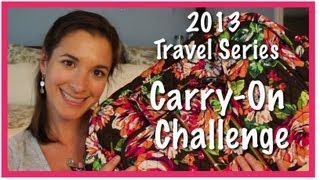 2013 Travel Series: Carry-On Challenge TRAVEL_VIDEO