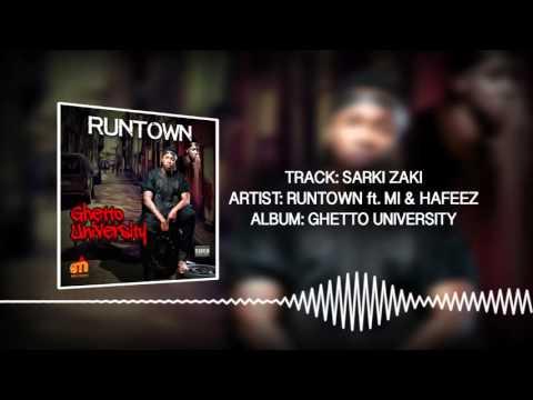 Sarki Zaki (Official Audio) - Runtown ft. M.I & Hafeez | Ghetto University