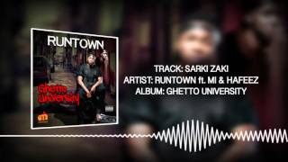 Sarki Zaki (Official Audio) - Runtown ft. M.I & Hafeez | Ghetto University
