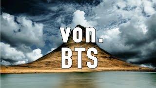 """HOW I MADE """"von."""" (BTS)"""