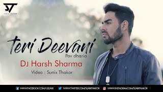 Teri Deewani (Remix) | Pav Dharia | Dj Harsh Sharma | Visual : Sunix Thakor