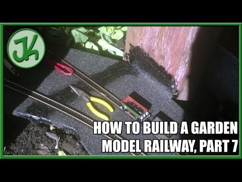 How to Build A Garden Model Railway, part 7