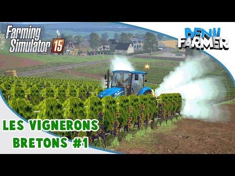 Farming Simulator 15   Les Vignerons Bretons   Épisode 1