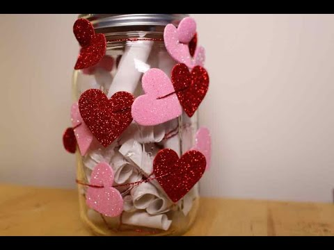 Diy Valentine S Day Gift A Mason Jar Of Love Youtube