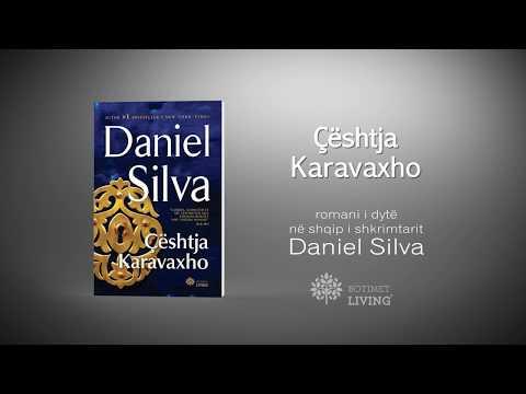 Libri nga Daniel Silva tani ne shqip| Ceshtja Karavaxho|Botimet Living