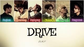 Beast (비스트) - Drive (Color Coded Lyrics Han/Rom/Eng/가사)