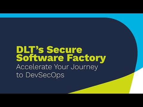 DLT Solutions Launches Secure Software Factory to Enable Continuous Integration and Continuous Delivery of Applications