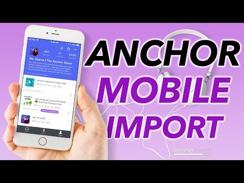 Upload Audio to Your Anchor Podcast from Your Mobile Phone