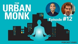 The Urban Monk Podcast – John Lambie: World Water Conditions