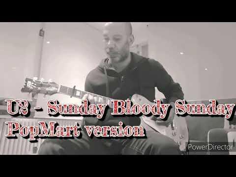 U2 - Sunday Bloody Sunday PopMart version