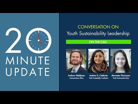 20 Minute Update: Youth Sustainability Leaders