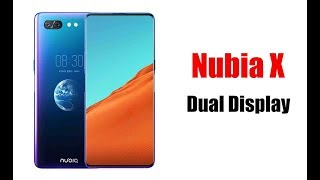 ZTE Nubia X key features of the smartphone with two color screens