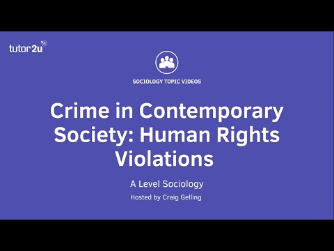 Crime in Contemporary Society - Human Rights Violations   A-Level Sociology