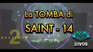 Destiny 2 Lore: la tomba di Saint-14