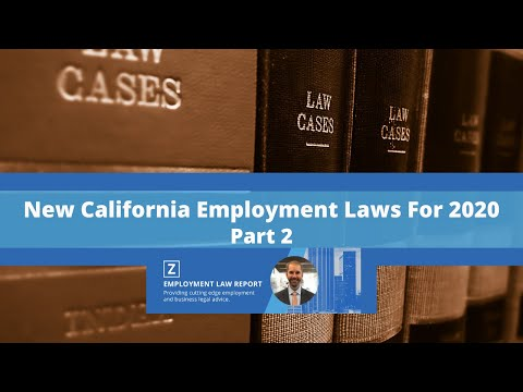 new-california-employment-laws-for-2020:-part-2