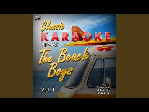 Be True to Your School (In the Style of The Beach Boys) (Karaoke Version)