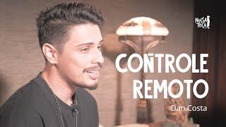 Baixar Controle Remoto - Dilsinho (Dan Costa cover acústico) Nossa Toca