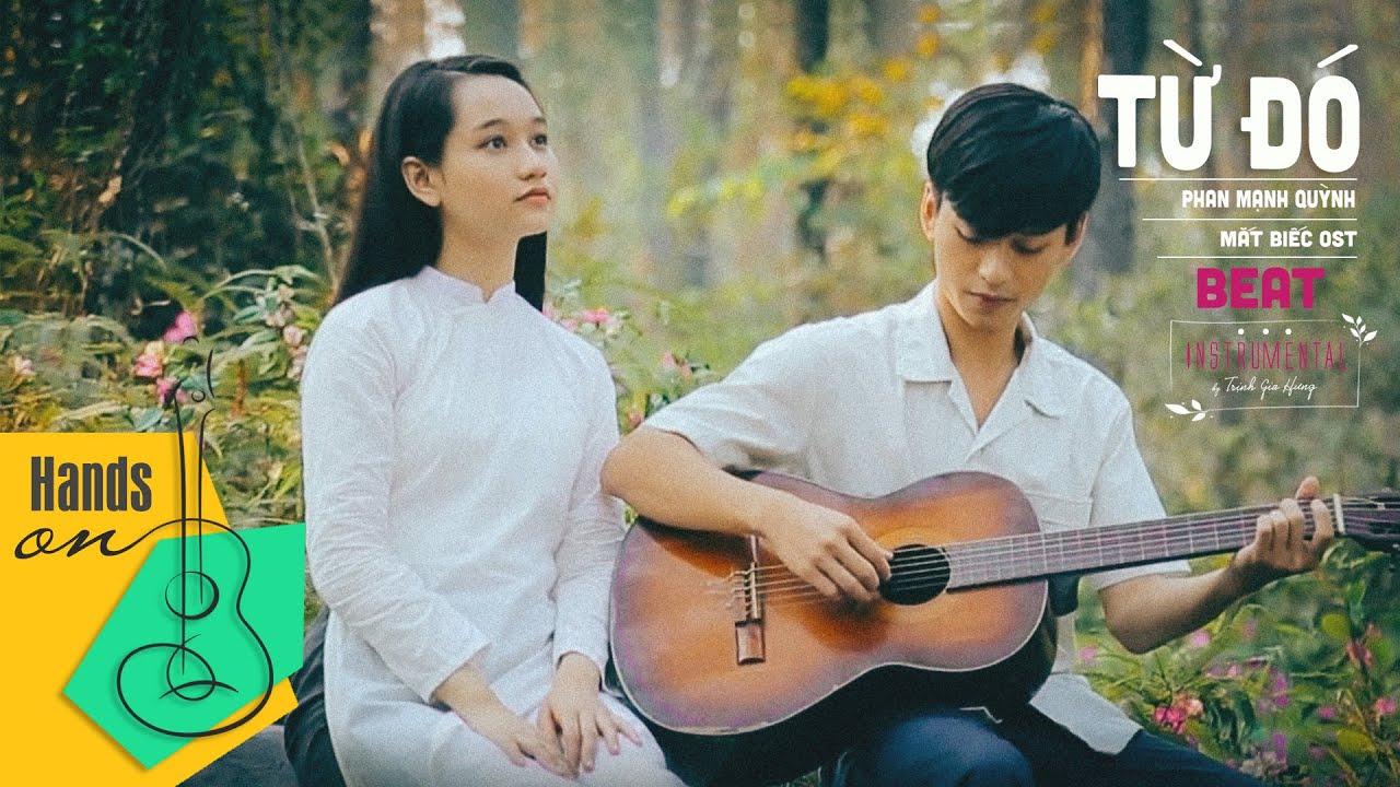 Từ đó » Phan Mạnh Quỳnh ✎ acoustic Beat | Karaoke guitar by Trịnh Gia Hưng