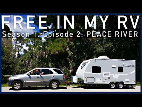 Free In My RV - Episode 2 - Peace River Thousand Trails