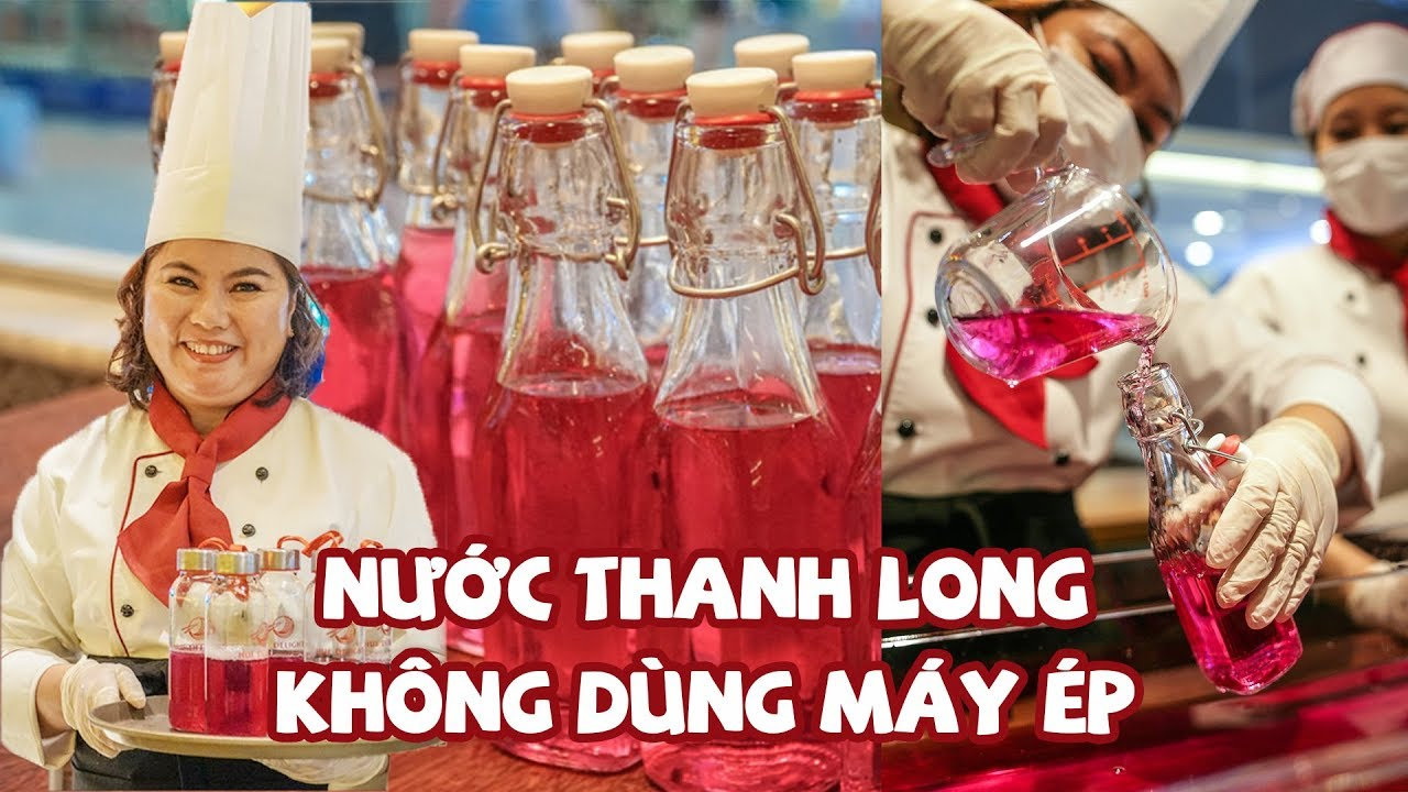Nghệ nhân ẩm thực Huế chỉ cách làm nước ép giải cứu thanh long siêu đẹp mắt