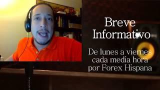 Breve Informativo - Noticias Forex del 24 de Agosto del 2017