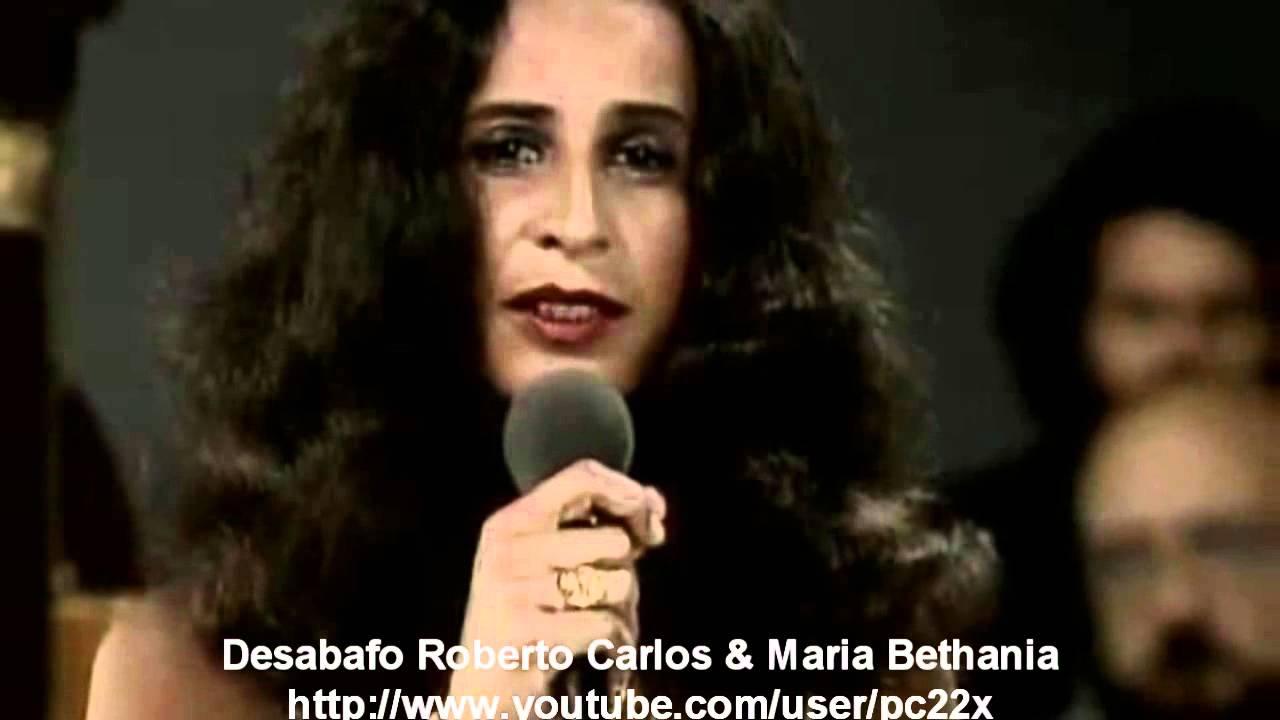 Desabafo roberto carlos maria bethania youtube - Carlos maria ...