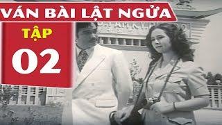 Ván Bài Lật Ngửa Tập 2 | Quân Cờ Di Động | Phim Chiến Tranh Việt Nam Hay Hấp Dẫn Nhất