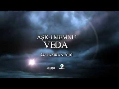 Ask-i Memnu VEDA - Final Bölüm Fragmani - 24 Haziran 2010