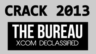 Crack Télécharger The Bureau XCOM Declassified