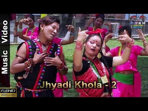 Jhyadi Khola - 2 by Prem Lopchan | Fresh release official video 2018 thumbnail