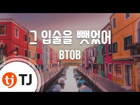 Irresistible Lips 그 입술을 뺏었어_BTOB_TJ노래방 (Karaoke/lyrics/romanization/KOREAN)