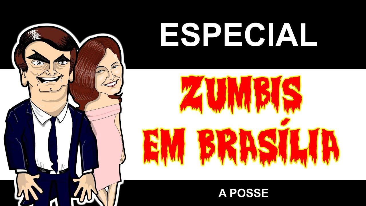 ZUMBIS EM BRASÍLIA - A POSSE
