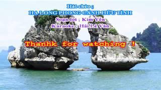 Karaoke Hát Chèo _ Hạ Long Phong Cảnh Hữu Tình _ SL ; Kim Yến _ ( Điệu chinh phụ tone nam )